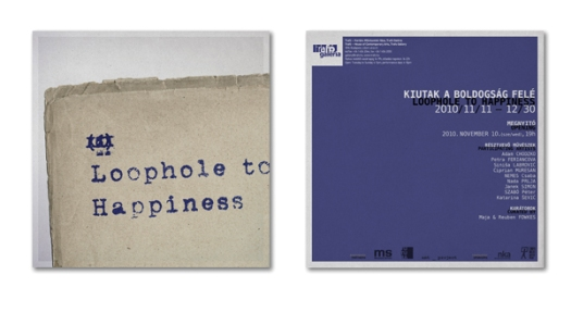 Loophole to Happyness invitation to Trafo Exhibition